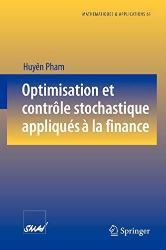 9783540737360: Optimisation et contrôle stochastique appliqués à la finance