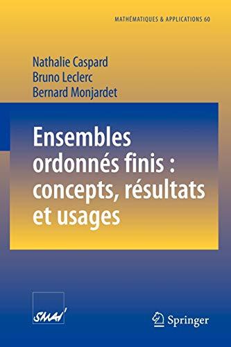 9783540737551: Ensembles Ordonnes Finis: Concepts, Resultats Et Usages (Mathématiques et Applications)