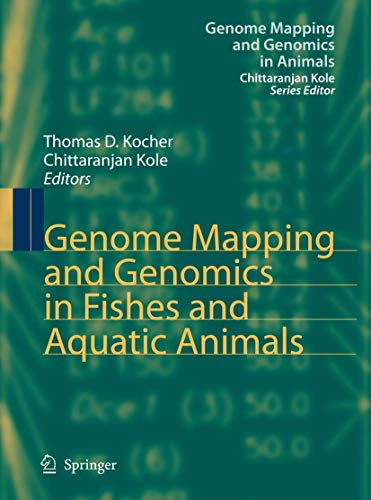 9783540738367: Genome Mapping and Genomics in Fishes and Aquatic Animals (Genome Mapping and Genomics in Animals)