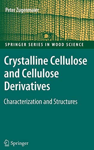 Crystalline Cellulose and Derivatives: Characterization and Structures: Zugenmaier, Peter