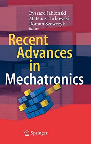 9783540739555: Recent Advances in Mechatronics