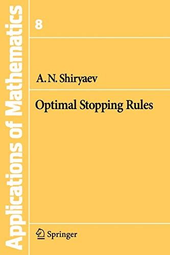 9783540740100: Optimal Stopping Rules (Stochastic Modelling and Applied Probability, Vol. 8)