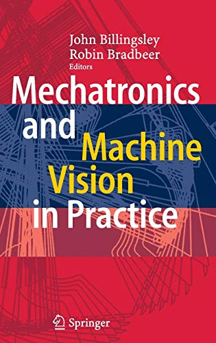 9783540740261: Mechatronics and Machine Vision in Practice