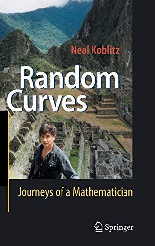 9783540740773: Random Curves: Journeys of a Mathematician