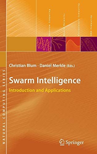 9783540740889: Swarm Intelligence: Introduction and Applications (Natural Computing Series)