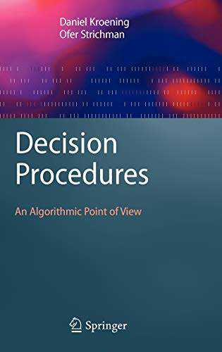 9783540741046: Decision Procedures: An Algorithmic Point of View (Texts in Theoretical Computer Science. An EATCS Series)