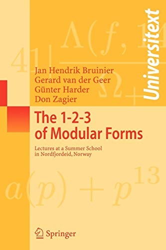 9783540741176: The 1-2-3 of Modular Forms: Lectures at a Summer School in Nordfjordeid, Norway (Universitext)