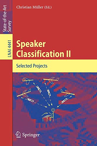 9783540741213: Speaker Classification II: Selected Papers (Lecture Notes in Computer Science) (No. 2)