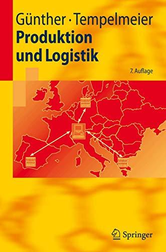 9783540741527: Produktion Und Logistik (Springer-Lehrbuch)