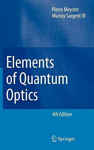 9783540742098: Elements of Quantum Optics