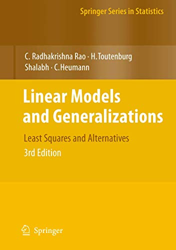 9783540742265: Linear Models and Generalizations: Least Squares and Alternatives (Springer Series in Statistics)