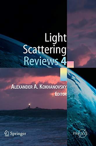 Light Scattering Reviews 4 Single Light Scattering and Radiative Transfer Springer Praxis Books ...