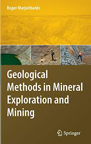9783540743705: Geological Methods in Mineral Exploration and Mining