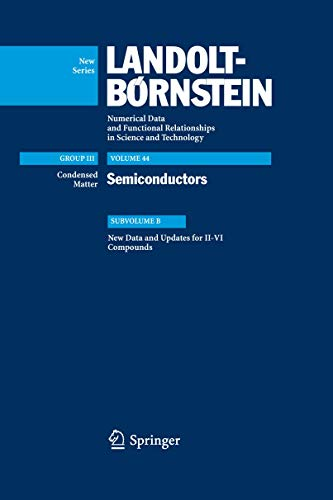 9783540743910: New Data and Updates for II-VI Compounds: Subvolume B (Landolt-Börnstein: Numerical Data and Functional Relationships in Science and Technology - New Series)