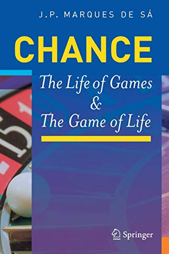 9783540744160: Chance: The Life of Games & the Game of Life: The Life of Games and the Game of Life