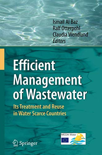 9783540744917: Efficient Management of Wastewater: Its Treatment and Reuse in Water-Scarce Countries