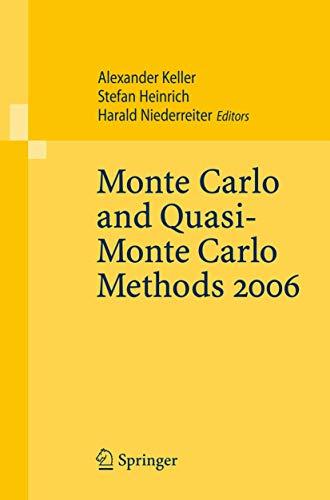 Monte Carlo and Quasi-Monte Carlo Methods 2006: Alexander Keller