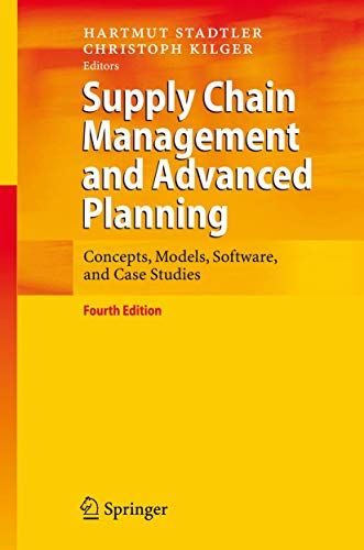 9783540745112: Supply Chain Management and Advanced Planning: Concepts, Models, Software, and Case Studies
