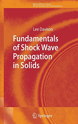 9783540745686: Fundamentals of Shock Wave Propagation in Solids (Shock Wave and High Pressure Phenomena)