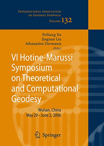 VI Hotine-Marussi Symposium on Theoretical and Computational Geodesy: Peiliang Xu