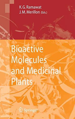Bioactive Molecules and Medicinal Plants.: Ramawat, K. G.,