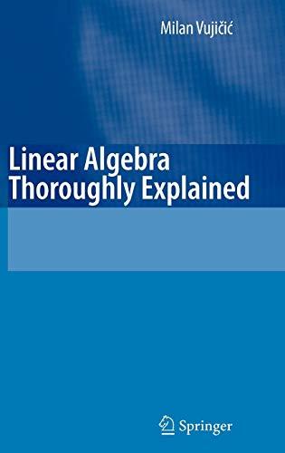 9783540746379: Linear Algebra Thoroughly Explained