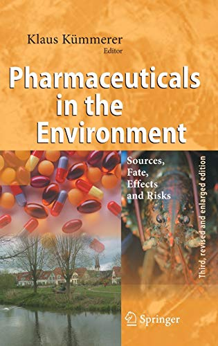 Pharmaceuticals in the Environment: Sources, Fate, Effects and Risks (Hardcover)