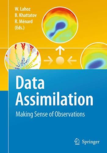 9783540747024: Data Assimilation: Making Sense of Observations