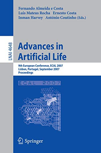 Advances in Artificial Life: 9th European Conference, ECAL 2007, Lisbon, Portugal, September 10-14,...