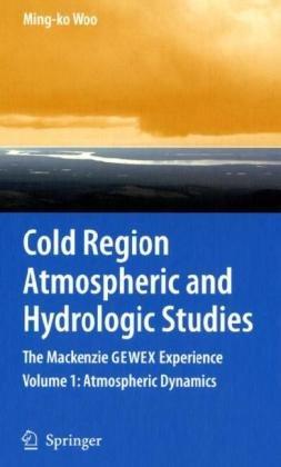 Cold Region Atmospheric and Hydrologic Studies: Ming-ko Woo