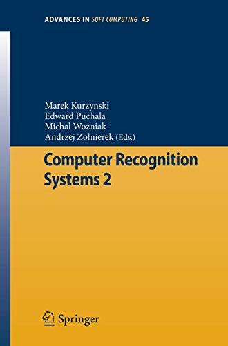 Computer Recognition Systems 2 (Advances in Intelligent and Soft Computing): Springer