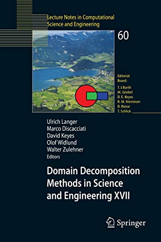 9783540751984: Domain Decomposition Methods in Science and Engineering XVII (Lecture Notes in Computational Science and Engineering)
