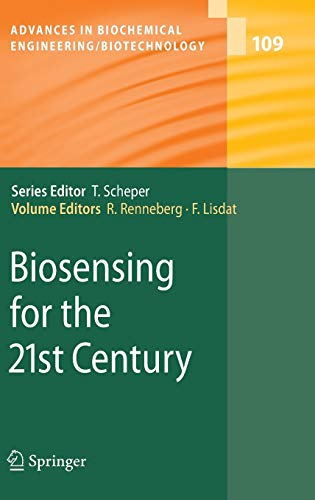 9783540752004: Biosensing for the 21st Century (Advances in Biochemical Engineering/Biotechnology)