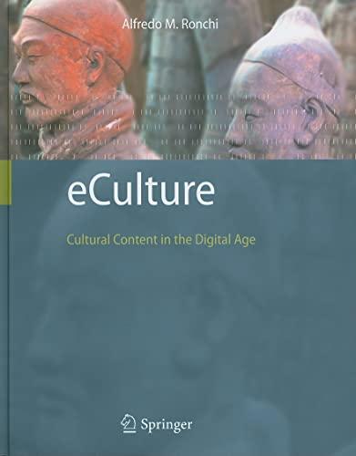 9783540752738: eCulture: Cultural Content in the Digital Age