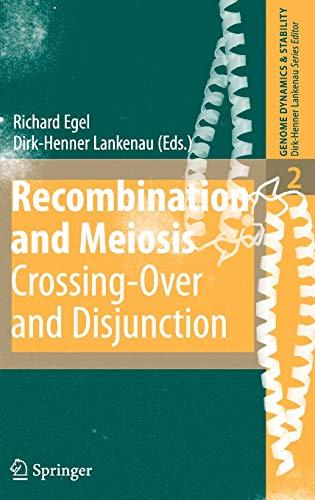 Recombination and Meiosis: Richard Egel