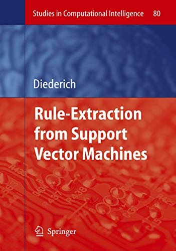 9783540753896: Rule Extraction from Support Vector Machines (Studies in Computational Intelligence)