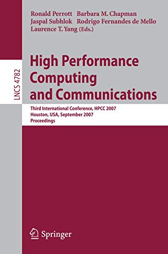 High Performance Computing and Communications: Third International Conference, HPCC 2007, Houston, ...