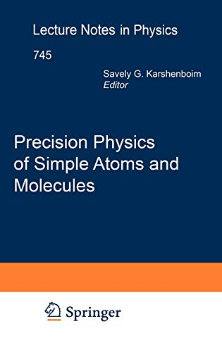 Precision Physics of Simple Atoms and Molecules (Lecture Notes in Physics)
