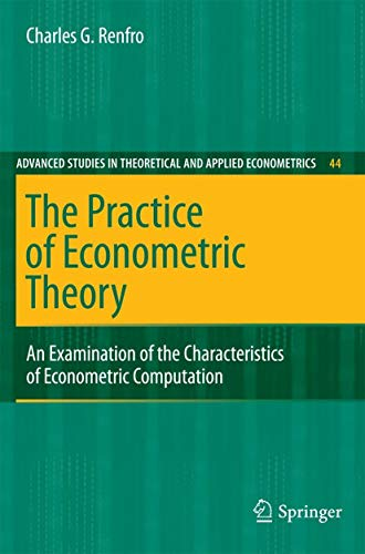 The Practice of Econometric Theory: An Examination of the Characteristics of Econometric ...