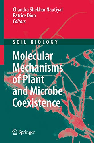 9783540755746: Molecular Mechanisms of Plant and Microbe Coexistence (Soil Biology)