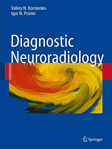 9783540756521: Diagnostic Neuroradiology