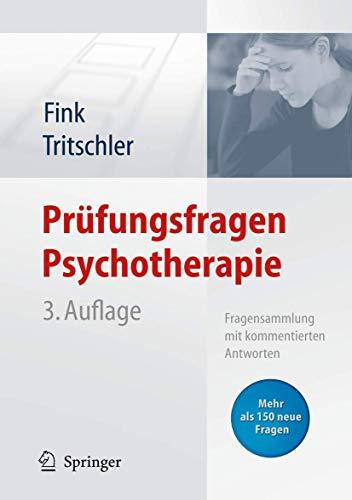 9783540757450: Prüfungsfragen Psychotherapie: Fragensammlung mit kommentierten Antworten (German Edition)