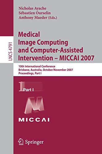 Medical Image Computing and Computer-Assisted Intervention -: Ayache, Nicholas [Editor];