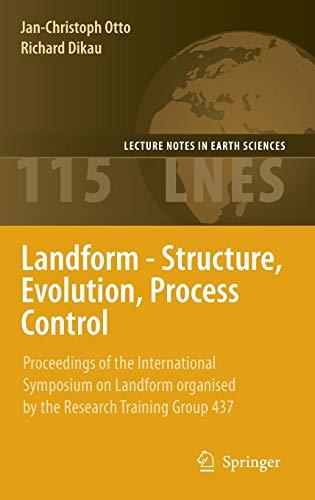 Landform - Structure, Evolution, Process Control: Jan-Christoph Otto