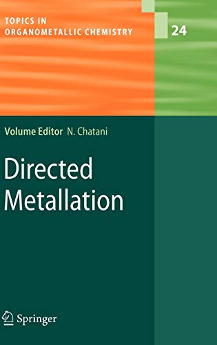 9783540758082: Directed Metallation (Topics in Organometallic Chemistry)