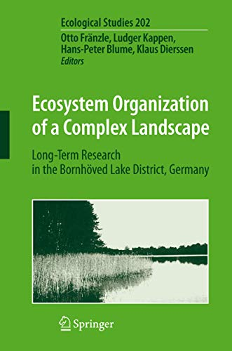 9783540758105: Ecosystem Organization of a Complex Landscape: Long-Term Research in the Bornhöved Lake District, Germany (Ecological Studies)