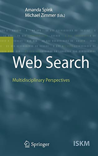 9783540758280: Web Search: Multidisciplinary Perspectives (Information Science and Knowledge Management)