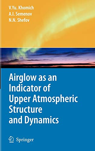 Airglow as an Indicator of Upper Atmospheric Structure and Dynamics (Hardback): Vladislav Yu ...