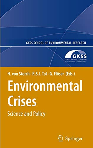 9783540758952: Environmental Crises (GKSS School of Environmental Research)