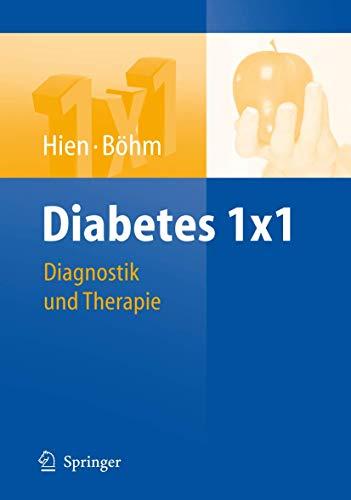 9783540758990: Diabetes 1x1: Diagnostik und Therapie (1x1 Der Therapie)